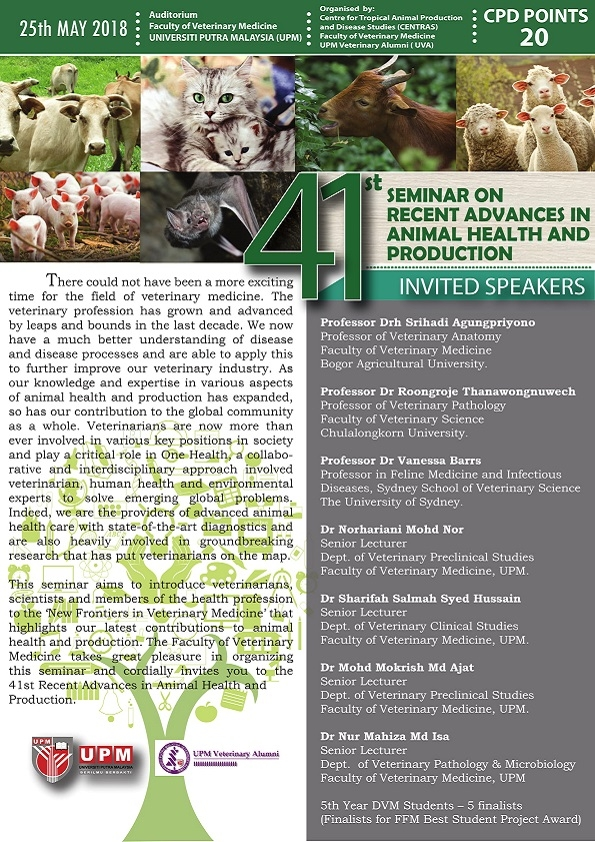 http://www.vet.upm.edu.my/activities/41st_seminar_on_recent_advances_in_animal_health_and_production-14211
